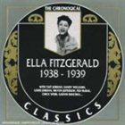 ELLA FITZGERALD The Chronological Classics: Ella Fitzgerald 1938-1939 album cover