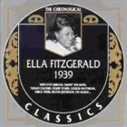 ELLA FITZGERALD The Chronological Classics: Ella Fitzgerald 1939 album cover