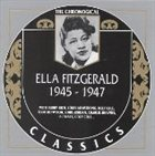 ELLA FITZGERALD The Chronological Classics: Ella Fitzgerald 1945-1947 album cover