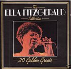 ELLA FITZGERALD The Ella Fitzgerald Collection: 20 Golden Greats album cover