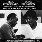 ELLA FITZGERALD Ella Fitzgerald & Duke Ellington : The Stockholm Concert, 1966 album cover