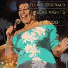 ELLA FITZGERALD Twelve Nights in Hollywood album cover