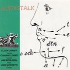 ELLEN CHRISTI Alienstalk album cover