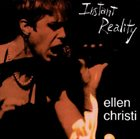 ELLEN CHRISTI Instant Reality album cover