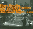 ELLERY ESKELIN One Great Night ...Live album cover