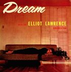 ELLIOT LAWRENCE Dream album cover