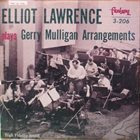ELLIOT LAWRENCE Elliot Lawrence Band Plays Gerry Mulligan Arrangements album cover
