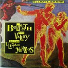 ELLIOTT SHARP Beneath The Valley Of The Ultra-Yahoos album cover