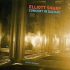 ELLIOTT SHARP Concert In Dachau album cover