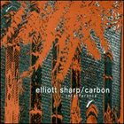 ELLIOTT SHARP Elliott Sharp / Carbon ‎: Interference album cover