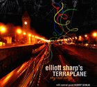 ELLIOTT SHARP Elliott Sharp's Terraplane : Sky Road Songs album cover