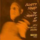 ELLIOTT SHARP The Velocity Of Hue album cover