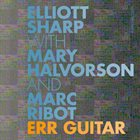 ELLIOTT SHARP Err Guitar album cover