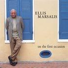 ELLIS MARSALIS Ellis Marsalis Trio : On The First Occasion album cover