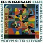 ELLIS MARSALIS Piano In E / Solo Piano album cover