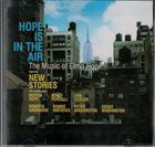 ELMO HOPE Hope Is In The Air - The Music Of Elmo Hope album cover