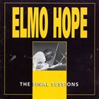 ELMO HOPE The Final Sessions album cover