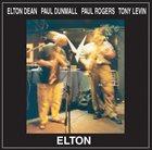 ELTON DEAN Elton Dean . Paul Dunmall . Paul Rogers . Tony Levin : Elton album cover