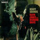ELVIN JONES Elvin Jones And Richard Davis : Heavy Sounds album cover