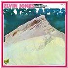 ELVIN JONES Skyscrapers - Vol. 3 album cover