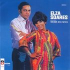 ELZA SOARES Elza Soares Baterista: Wilson Das Neves album cover