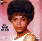 ELZA SOARES Un Show De Elza album cover