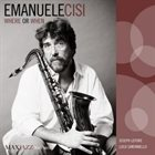 EMANUELE CISI Where or When album cover