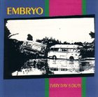 EMBRYO Every Day Is Okay album cover