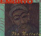 EMBRYO Ibn Battuta album cover