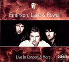 EMERSON LAKE AND PALMER Emerson, Lake & Powell : Live In Concert & More... album cover