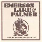 EMERSON LAKE AND PALMER Live At Nassau Coliseum '78 album cover