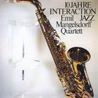 EMIL MANGELSDORFF Emil Mangelsdorff Quartett  : 10 Jahre Interaction Jazz album cover
