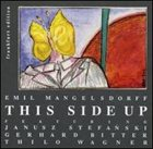EMIL MANGELSDORFF This Side Up album cover