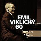 EMIL VIKLICKÝ Emil Viklicky 60 album cover