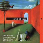 EMIL VIKLICKÝ Food of Love album cover