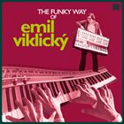 EMIL VIKLICKÝ Funky Way of Emil Viklicky album cover