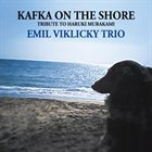 EMIL VIKLICKÝ Kafka On The Shore (Tribute To Haruki Murakami) album cover