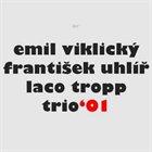 EMIL VIKLICKÝ Trio '01 album cover