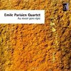 ÉMILE PARISIEN Au Revoir Porc-Épic album cover