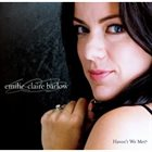 EMILIE-CLAIRE BARLOW Haven't We Met album cover