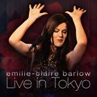 EMILIE-CLAIRE BARLOW Live in Tokyo album cover