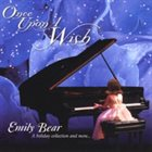 EMILY BEAR Once Upon a Wish album cover