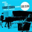 EMMET COHEN Masters Legacy Series Volume 4 : Emmet Cohen Featuring George Coleman album cover