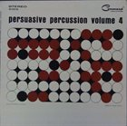 ENOCH LIGHT Persuasive Percussion - Vol. 4 album cover