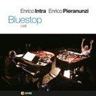 ENRICO INTRA Enrico Intra & Enrico Pieranunzi : Bluestop album cover