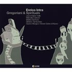 ENRICO INTRA Gregoriani & Spirituals album cover