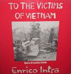 ENRICO INTRA To The Victims Of Vietnam album cover