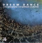ENRICO PIERANUNZI Dream Dance (with Marc Johnson, Joey Baron) album cover