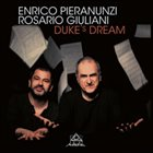 ENRICO PIERANUNZI Enrico Pieranunzi - Rosario Giuliani : Duke's Dream album cover