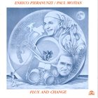 ENRICO PIERANUNZI Flux and Change (with Paul Motian) album cover